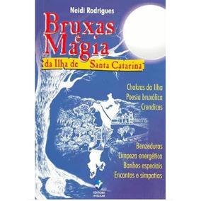 Livro Bruxas E Magia Da Ilha De Santa Catarina Wicca Novo!