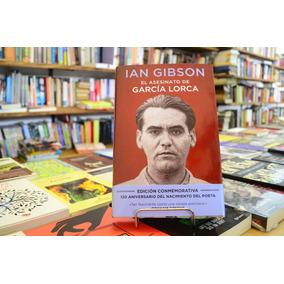 El Asesinato De García Lorca. Ian Gibson.