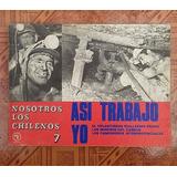 Libro Coleccion Nosotros Los Chilenos Editorial Quimantu