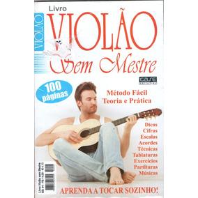 Livro Violão Sem Mestre - Violão E Guitarra - 100 Página