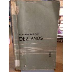 Livro Dez Anos Gustavo Corção