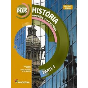Moderna Plus - Conexões Com A História - Volume Único