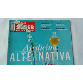 Revista Medicina Alternativa Dossiê Super Interessante