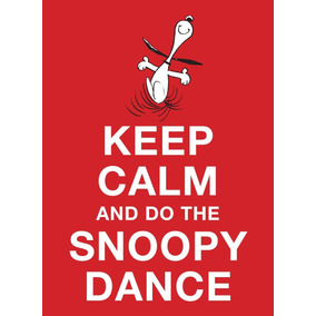 Livro - Keep Calm And Do The Snoopy Dance