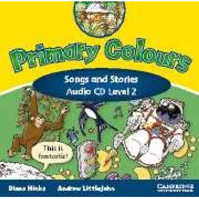 Primary Colours 2 - Songs And Stories Audio Cd - Cambridge U