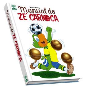Hq Manual Do Zé Carioca Walt Disney Futebol + Frete Grátis