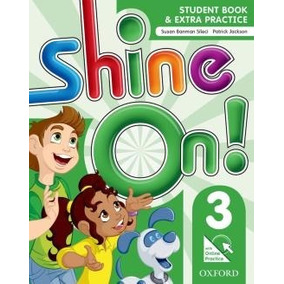 Shine On! 3 Students Book With Online Practice Pack