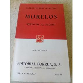 E4a Morelos. Ubaldo Vargas Martinez. 1966. Porrua 1966