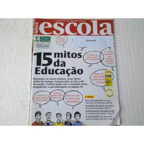 Revista Nova Escola. Nº 240 15 Mitos Da Educação