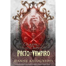 Diarios De La Familia Drácula 1 Y 2 .. Jeanne Kalogridis Dhl