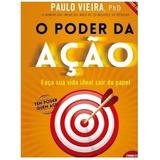 Livro O Poder Da Ação De Paulo Vieira Pdf Envio Rápido