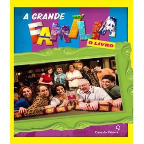 Grande Familia, A - O Livro