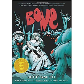 Bone: The Complete Cartoon Epic In One Volume (inglês)