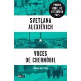 Voces De Chernóbil - Svetlana Alexievich - Original Hoy!