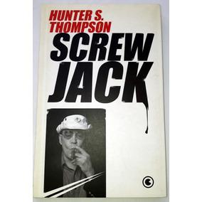 Livro Screwjack Hunter S Thompson Contos Americanos