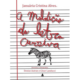 Maldicao Da Letra Cursiva, A