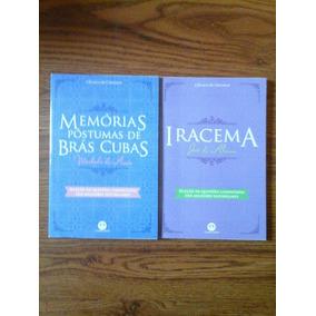 Lote 02 Livros Novos - Iracema - Bras Cubas