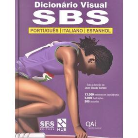 Dicionário Visual Sbs - Português/italiano/espanhol - Edi