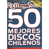 Revista Rolling Stone 50 Mejores Discos Chilenos