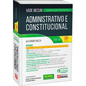 Vade Mecum Administrativo E Constitucional - 19ª Edição