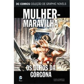 Mulher Maravilha Os Olhos Da Górgona - Graphic Novels Dc