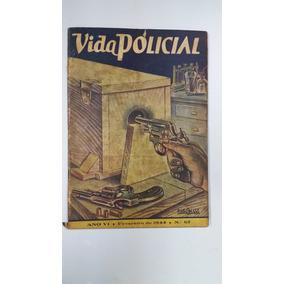 Revista Vida Policial Nº 67 Fevereiro 1944