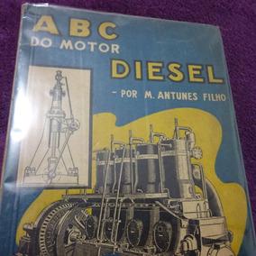 Abc Do Motor Diesel Ilivro Antigo M Antunes Filho