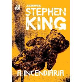 Livro: A Incendiária - Coleção Biblioteca Stephen King
