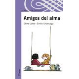 Amigos Del Alma - Elvira Lindo