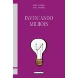 Livro Inventando Milhões Simon Torok E Paul Holper 70d22d099d057