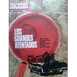 Revista Sucesos / Los Grandes Atentados / N° 18