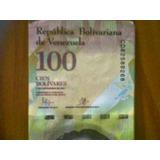 Billete De 100bs Fuertes, 100% Nuevo, Unc, Serie Cd, Nov2015