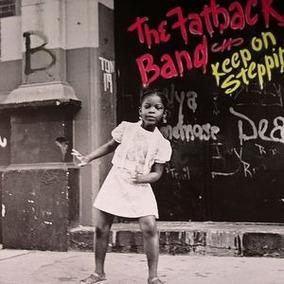 The Fatback Band - Keep On Steppin