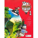 My English Trip 1 Macmillan Education