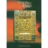 El Enigma Del Rosario - Carlos Marcelo Acquistapace