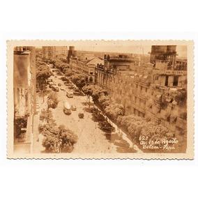 Cartao Foto Postal Belem Pará - Av. 15 De Agosto - Anos 50
