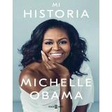 Mi Historia Michelle Obama Libro Biografia Novela
