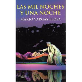 Las Mil Noches Y Una Noche - Vargas Llosa [hgo]