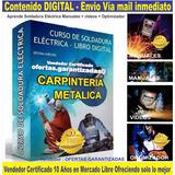 Aprende Soldadura Carpintería Metálica Manuales + Videos