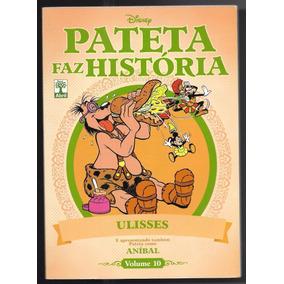 Pateta Faz História Nº10 - Ulisses / Aníbal