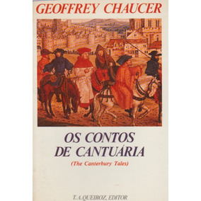Livro: Os Contos De Cantuaria - Geoffrey Chaucer