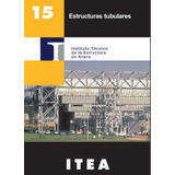 Libro Estructuras Tubulares Itea Arquitectura Ingenieria