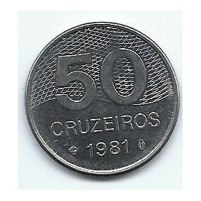 Moeda 50 Cruzeiros Brasil 1981 Lote 327