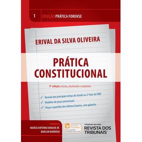 Coleção Prática Forense Vol 1. Prática Constitucional 9ª Ed