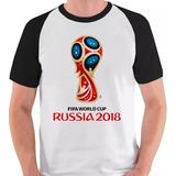 Camiseta Copa Do Mundo 2018 Rússia Fifa Camisa Blusa Raglan