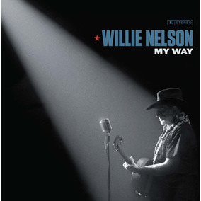 Cd Willie Nelson - My Way - Original Lacrado
