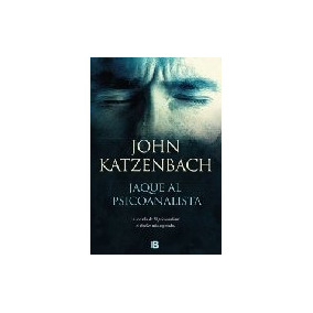 Jaque Al Psicoanalista - John Katzenbach