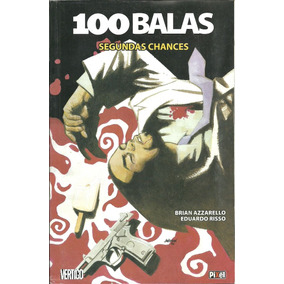 100 Balas - Segundas Chances Edição Encadernada - 2008