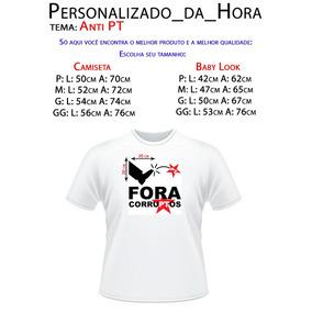 c21e1e8e5 Camiseta - Anti-lula - Diversos Modelos - Ganhe Brindes. R  27