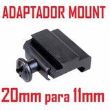 Adaptador Mount Trilho 20mm P/ 11mm - Red Dot Mira Airsoft